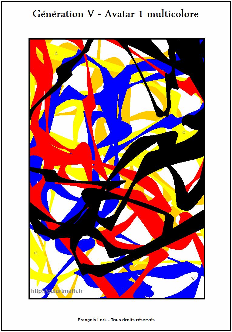 Génération 5 - Avatar 1 - Variation Multicolore 1 - Coloured Variation 1 - FLK - 2015